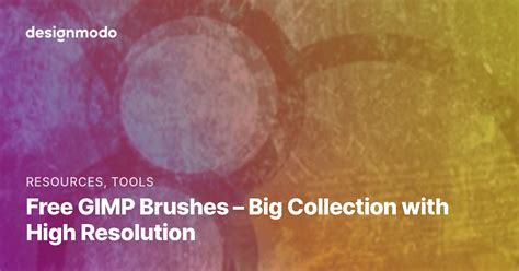 Free GIMP Brushes - Big Collection with High Resolution